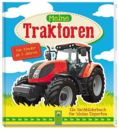 9783849901837: Meine Traktoren: Ein Sachbilderbuch f�r kleine Experten ab 3 Jahren