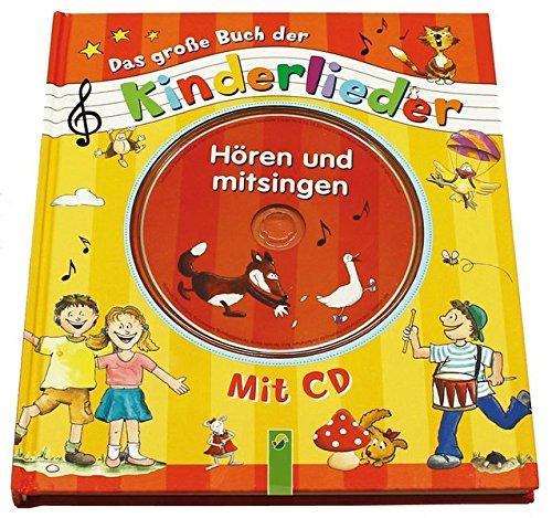 9783849901943: Das große Buch der Kinderlieder mit CD