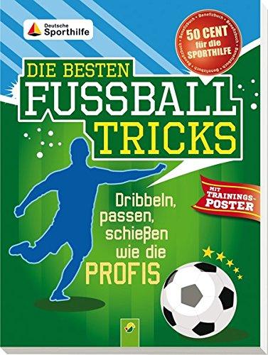 9783849902476: Die besten Fußballtricks - mit Trainingsposter