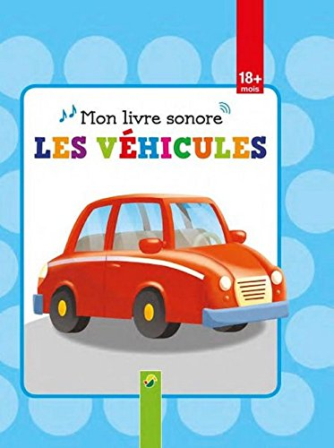 9783849903183: Mon livre sonore, les véhicules