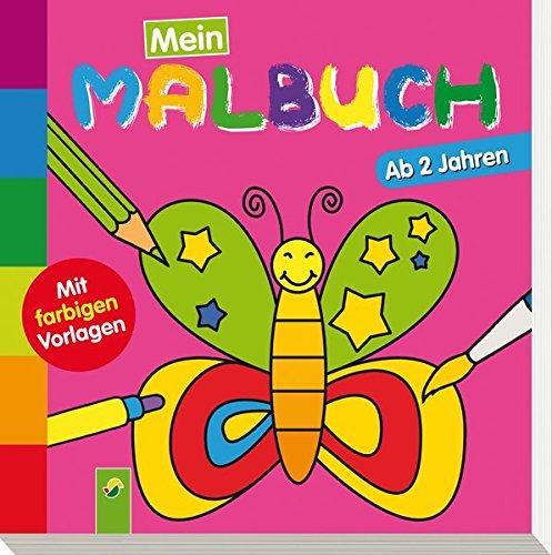 Mein erstes Malbuch (Schmetterling): Ab 2 Jahren