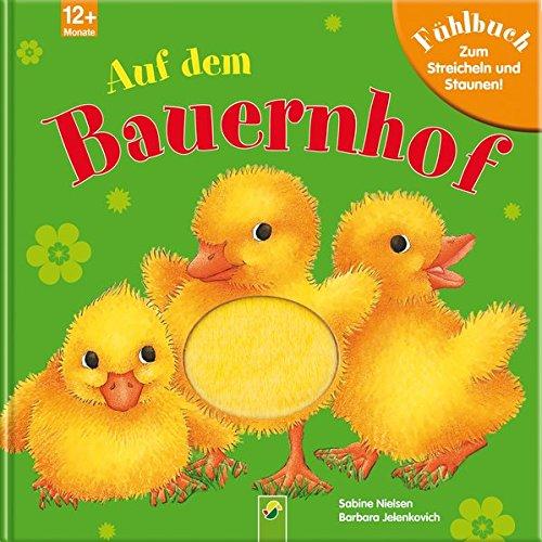 9783849906016: Auf dem Bauernhof: Fühlbuch zum Streicheln und Staunen