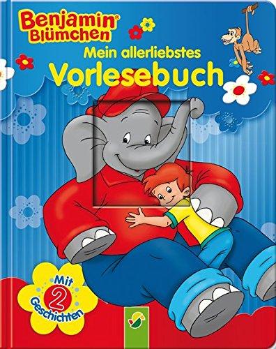 9783849906139: Benjamin Blümchen - Mein allerliebstes Vorlesebuch