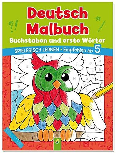 9783849909888: Deutsch Malbuch - Buchstaben und erste Wörter: Spielerisch lernen. Empfohlen ab 5