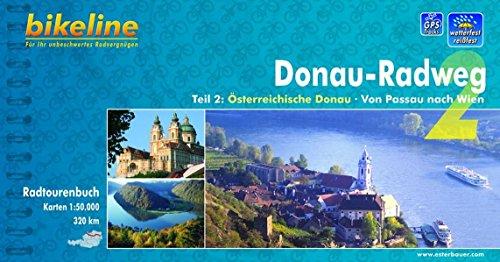 Donau-Radweg. Teil 2: Österreichische Donau. Von Passau nach Wien. Ein original Bikeline-Radtourenbuch. Radtourenbuch und Karte 1:50000 - Frank Klose