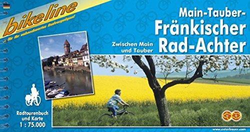 9783850000437: Frankisher Rad-Achter Zwischer Main Und Tauber: BIKE.172