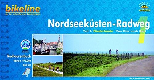 9783850000833: Bikeline Nordseeküsten-Radweg 1: Niederlande: Von Rotterdam nach Leer. Radtourenbuch und Karte 1 : 75 000