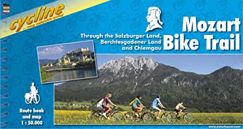 9783850001922: Mozart bike trail through Salzburger & Berchtesgadener Land: Through the Salzburger Land, Berchtesgadener Land and Chiemgau (Cycline)