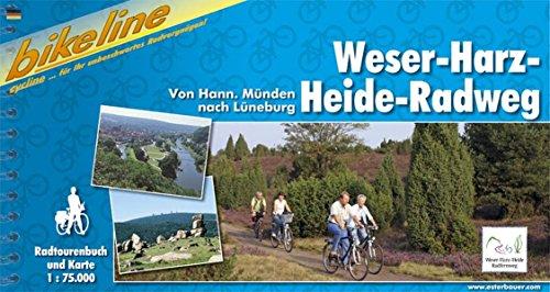 9783850002301: Bikeline Weser-Harz-Heide-Radweg 1 : 75 000: Von Hannoversch Münden nach Lüneburg
