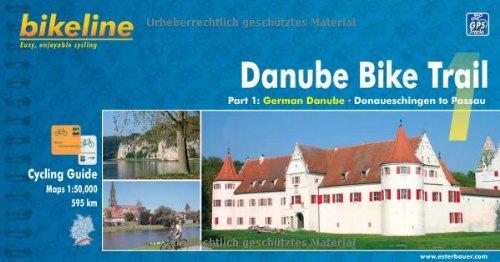 9783850002493: Danube Bike Trail: German Danube from Donaueschingen to Passau - BIKE.121.E v. 1