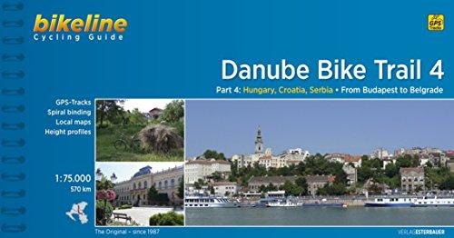 9783850002967: Danube Bike Trail 4 Cycling Guide Budapest to Belgrade