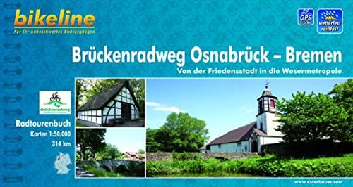 9783850003032: Bikeline Brückenradweg Osnabrück - Bremen 1 : 50 000