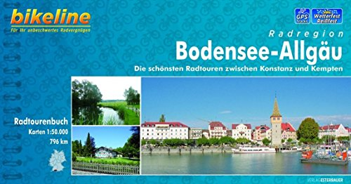 9783850003407: Bikeline Bodensee-Allg�u 1 : 50 000: Die sch�nsten Radtouren zwischen Konstanz und Kempten