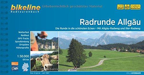 9783850003742: RadRunde Allgäu: Die Runde in die schönsten Ecken - Mit Allgäu-Radweg und Iller-Radweg, 610 km