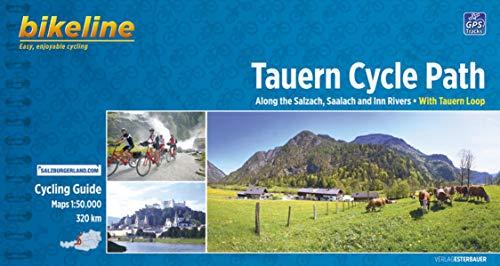 9783850004237: Bikeline Tauern Cycle Path 1 : 50 000: Along the Salzach, Saalach and Inn Rivers - With Tauern Loop 1:50.000, 320 km