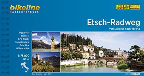 9783850004336: Bikeline Radtourenbuch Etsch-Radweg: Von Landeck nach Verona. 340 km