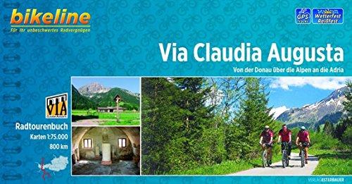 9783850004343: Bikeline Via Claudia Augusta: Von der Donau über die Alpen an die Adria, 800 km. Radtourenbuch 1 : 75 000