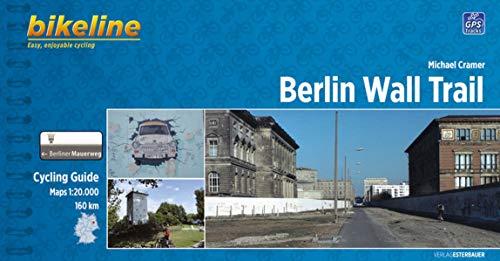 Bikeline Radtourenbuch Berlin Wall Trail: Michael Cramer