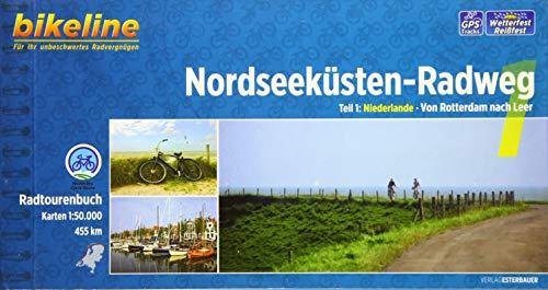 9783850004602: Bikeline Radtourenbuch Nordseeküsten-Radweg 01: Rotterdam - Leer: Niederlande - Von Rotterdam nach Leer, 465 km
