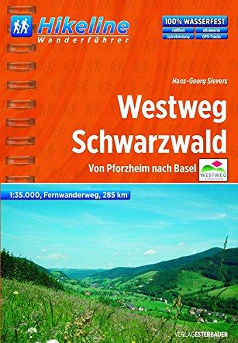 9783850004695: Westweg Schwarzwald Fernwanderweg: BIKEWF.DE.87