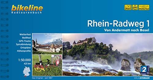 9783850004855: Bikeline Radtourenbuch Rhein-Radweg 01: Von Andermatt nach Basel: Von Andermatt nach Basel 425 km