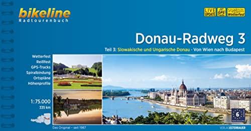 9783850006255: Bikeline Radtourenbuch Donau Radweg 03: Slowakische und Ungarische Donau. Von Wien nach Budapest. 1:75.000, 335 km