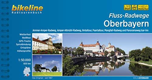 9783850006620: Bikeline Radtourenbuch Fluss-Radwege Oberbayern: Ammer-Amper-Radweg, Amper-Altmühl-Radweg, Ilmtal-Radweg, Mangfall-Radweg, Paartal-Tour, 539 km