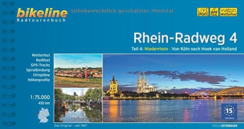 9783850006712: Rhein Radweg 4 von Koln Nach Hoek van Holland 2015: BIKE.386 (German Edition)
