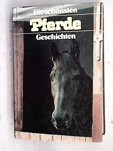 9783850010900: Die sch�nsten Pferdegeschichten
