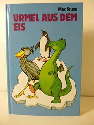 Urmel aus dem Eis,: Kruse, Max: