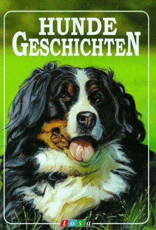 9783850015325: Hunde Geschichten