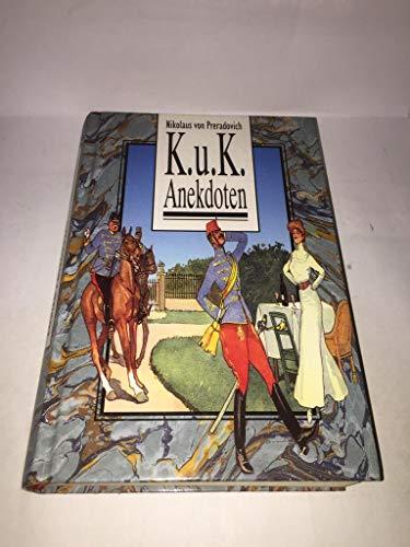 K.u.K. Anekdoten: Preradovich, Nikolaus von