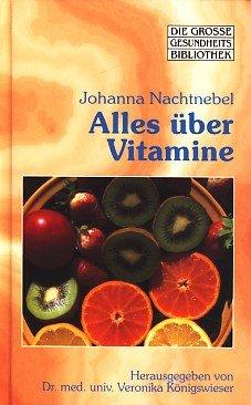 Alles über Vitamine