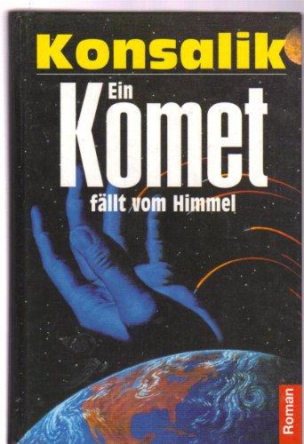 9783850016216: Ein Komet fällt vom Himmel