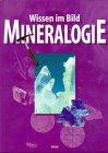 9783850018975: Mineralogie. Wissen im Bild