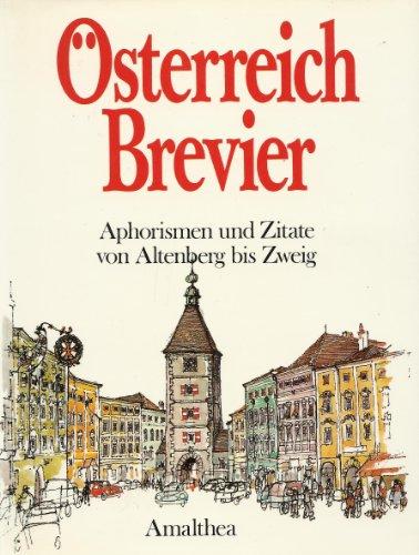 Österreich Brevier. Aphorismen und Zitate von Altenberg bis Zweig.: Skupy, Hans-Horst