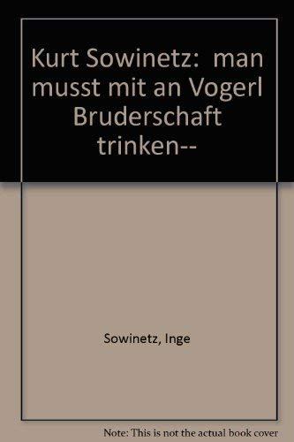 9783850023153: Man m�sst' mit an Vogerl Br�derschaft trinken: Erinnerungen (Livre en allemand)