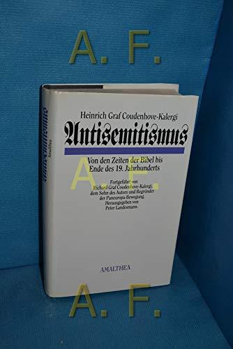Antisemitismus Von den Zeiten der Bibel bis: Coudenhove-Kalergi, Heinrich Graf
