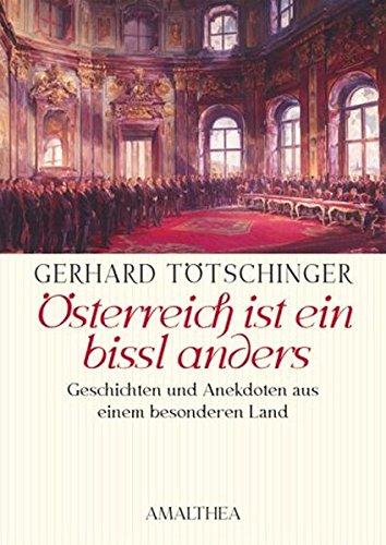 9783850025065: Österreich ist ein bisserl anders.