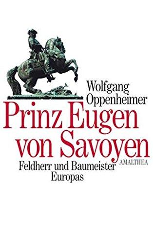9783850025119: Prinz Eugen von Savoyen.