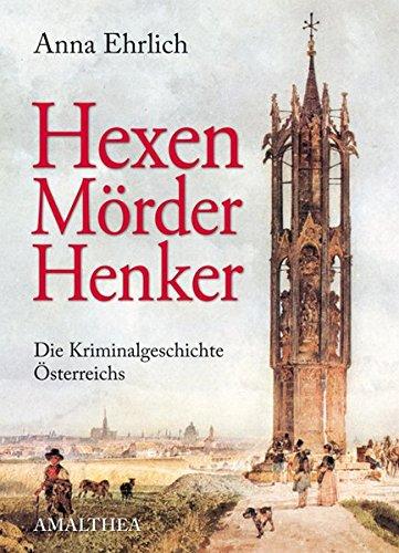 9783850025492: Hexen, Mörder, Henker