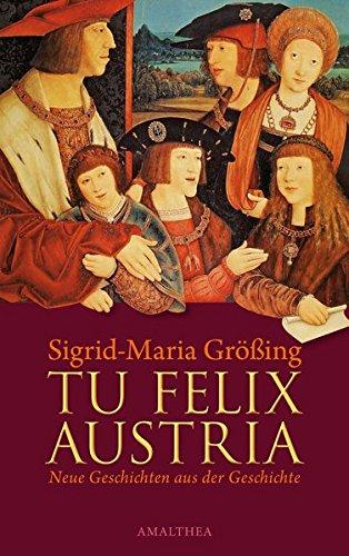 9783850027267: Tu Felis Austria