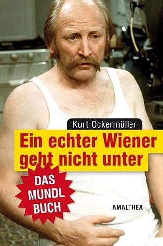 9783850027328: Ein echter Wiener geht nicht unter