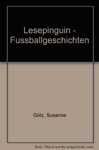 9783850030120: Lesepinguin - Fussballgeschichten