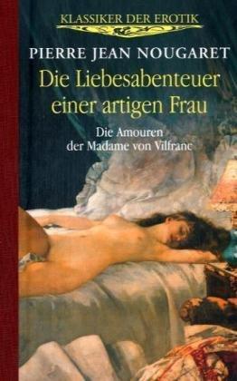 9783850030496: Die Liebesabenteuer einer artigen Frau: Klassiker der Erotik