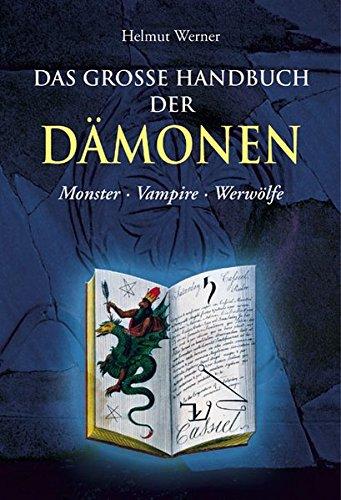 9783850030809: Das große Handbuch der Dämonen: Monster, Vampire, Werwölfe