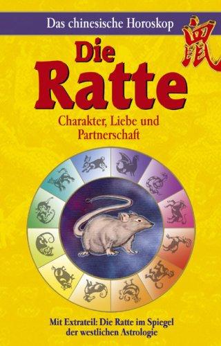 9783850031059: Chinesisches Horoskop. Die Ratte: Charakter, Liebe und Partnerschaft