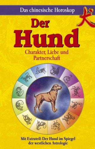 9783850031158: Chinesisches Horoskop - Der Hund