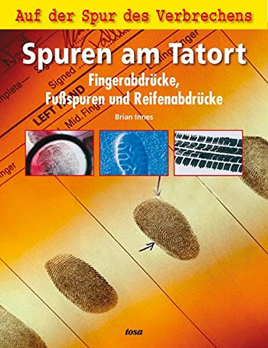 9783850031851: Spuren am Tatort
