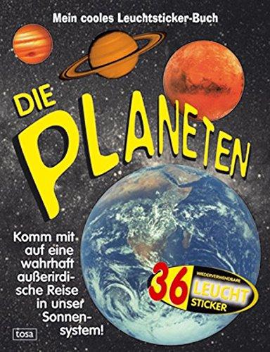 9783850032384: Die Planeten: Mein cooles Leuchtsticker-Buch